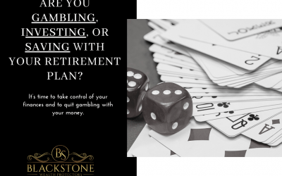 Are you Gambling, Investing, or Saving With Your Retirement Plan?