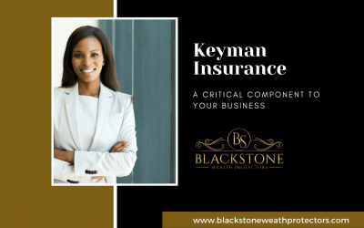 Keyman Insurance: A Critical Component to Your Business